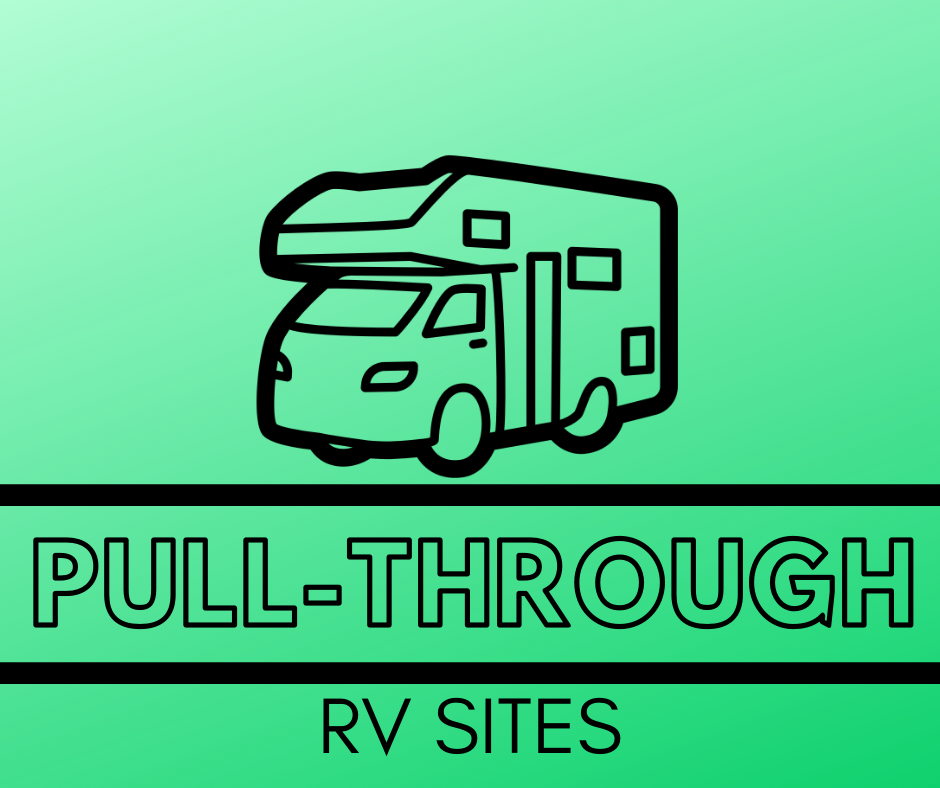Learn more about our Pull-Through RV sites